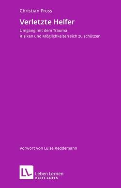 Verletzte Helfer von Pross,  Christian, Reddemann,  Luise