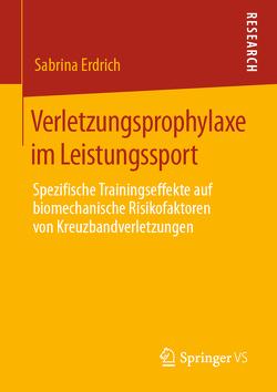 Verletzungsprophylaxe im Leistungssport von Erdrich,  Sabrina