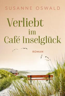 Verliebt im Café Inselglück von Oswald,  Susanne