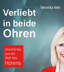 Verliebt in beide Ohren von Vehr,  Veronika