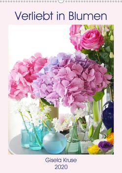 Verliebt in Blumen (Wandkalender 2020 DIN A2 hoch) von Kruse,  Gisela
