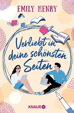 Verliebt in deine schönsten Seiten von Henry,  Emily, Naumann,  Katharina