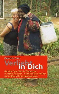 Verliebt in Dich von Gran,  Gabriele