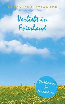 Verliebt in Friesland von Christiansen,  Karen