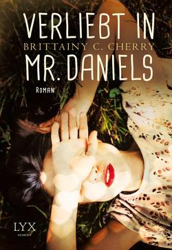 Verliebt in Mr. Daniels von Cherry,  Brittainy C., Först,  Barbara