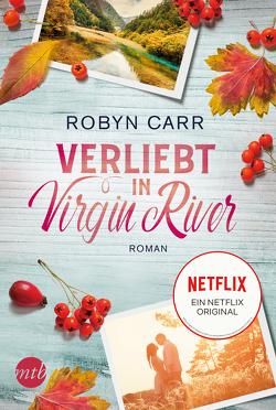 Verliebt in Virgin River von Carr,  Robyn