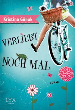 Verliebt noch mal von Günak,  Kristina