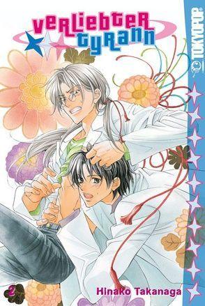 Verliebter Tyrann 02 von Takanaga,  Hinako