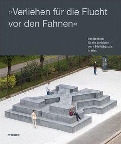 'Verliehen für die Flucht vor den Fahnen' von Alton,  Juliane, Geldmacher,  Thomas, Koch,  Magnus, Metzler,  Hannes