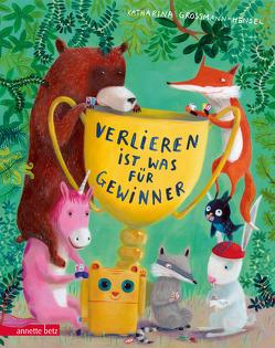 Verlieren ist was für Gewinner von Grossmann-Hensel,  Katharina