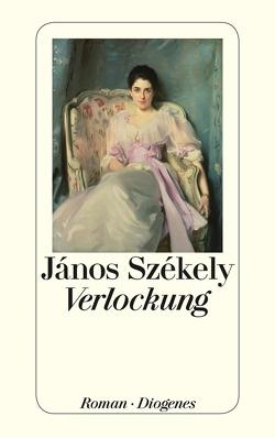 Verlockung von Székely,  János, Szent-Iványi,  Ita