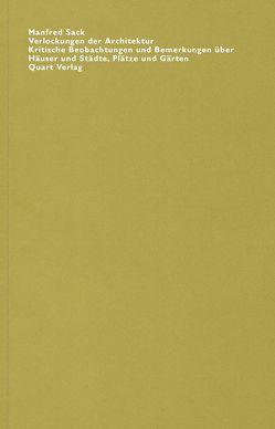 Verlockungen der Architektur von Sack,  Manfred, Wirz,  Heinz