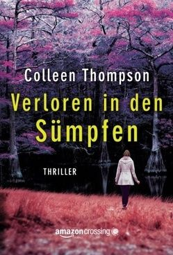 Verloren in den Sümpfen von Middelhoek,  Anne, Thompson,  Colleen