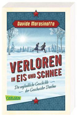 Verloren in Eis und Schnee von Morosinotto,  Davide, Panzacchi,  Cornelia