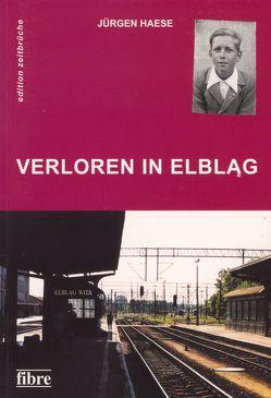 Verloren in Elbląg von Haese,  Jürgen