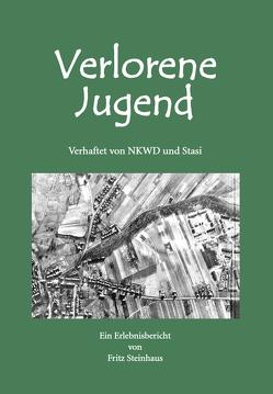 Verlorene Jugend von Kästner,  Helga, Steinhaus,  Fritz