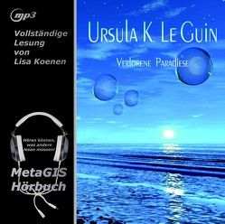 Verlorene Paradiese von LeGuin,  Ursula K.