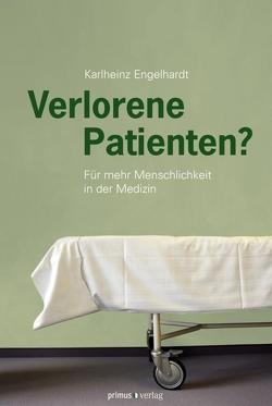 Verlorene Patienten? von Engelhardt,  Karlheinz