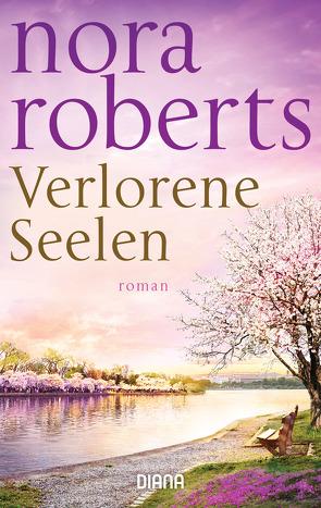 Verlorene Seelen von Koseler,  Michael, Roberts,  Nora