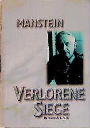 Verlorene Siege von Manstein,  Erich von