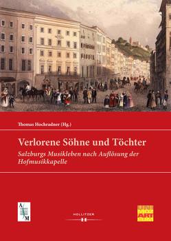 Verlorene Söhne und Töchter von Hochradner,  Thomas