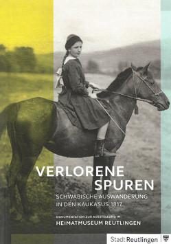 Verlorene Spuren von Föll,  Renate, Leitenberger,  Simone, Ohngemach,  Eduard, Ströbele Werner