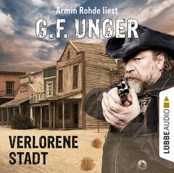 Verlorene Stadt von Rohde,  Armin, Unger,  G. F.