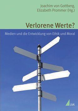 Verlorene Werte? von Gottberg,  Joachim von, Prommer,  Elizabeth