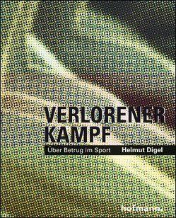 Verlorener Kampf von Digel,  Helmut
