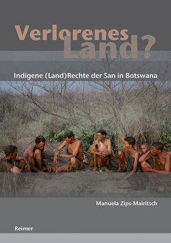 Verlorenes Land? von Zips-Mairitsch,  Manuela