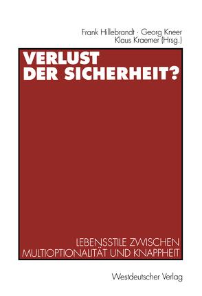 Verlust der Sicherheit? von Hillebrandt,  Frank, Kneer,  Georg, Kraemer,  Klaus