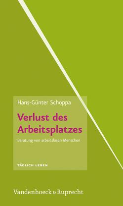 Verlust des Arbeitsplatzes von Schoppa,  Hans-Günter
