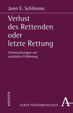 Verlust des Rettenden oder letzte Rettung von Schlimme,  Jann E.