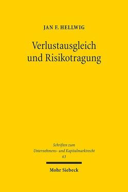 Verlustausgleich und Risikotragung von Hellwig,  Jan F.