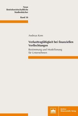 Verlusttragfähigkeit bei finanziellen Verflechtungen von Kern,  Andreas