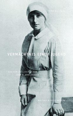 Vermächtnis einer Jugend von Brittain,  Vera, Drolshagen,  Ebba D.