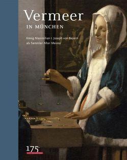 Vermeer in München von Dekiert,  Marcus, Schrenk,  Klaus