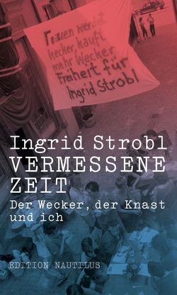 Vermessene Zeit von Strobl,  Ingrid