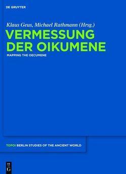 Vermessung der Oikumene von Geus,  Klaus, Rathmann,  Michael
