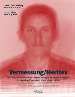 Vermessung/Meritev von Koroschitz,  Werner, Slowenischer Kulturverein,  SPD Rož