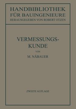 Vermessungskunde von Näbauer,  Martin, Otzen,  Robert