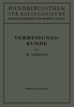 Vermessungskunde von Näbauer,  Martin
