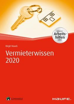 Vermieterwissen 2020 – inkl. Arbeitshilfen online von Noack,  Birgit