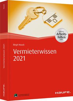 Vermieterwissen 2021 – inkl. Arbeitshilfen online von Noack,  Birgit