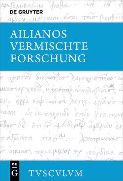 Vermischte Forschung von Ailianos, Brodersen,  Kai