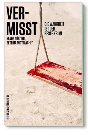 Vermisst von Mittelacher,  Bettina, Püschel,  Klaus