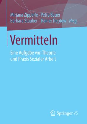 Vermitteln von Bauer,  Petra, Stauber,  Barbara, Treptow,  Rainer, Zipperle,  Mirjana