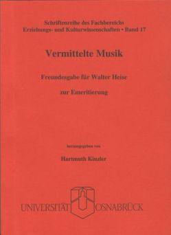Vermittelte Musik von Kinzler,  Hartmuth