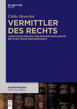 Vermittler des Rechts von Henschel,  Ulrike