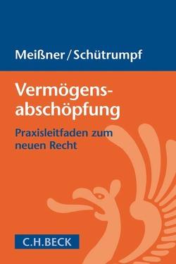 Vermögensabschöpfung von Meißner,  Markus, Schütrumpf,  Matthias